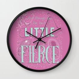 She is Fierce 3 Wall Clock