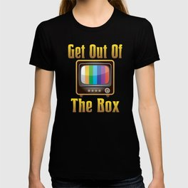 Get Out Of The Box 70s 80s Good times Television Old Rock Day T-shirt
