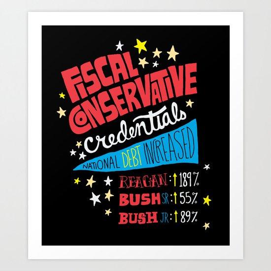 Fiscal Conservative Credentials Art Print