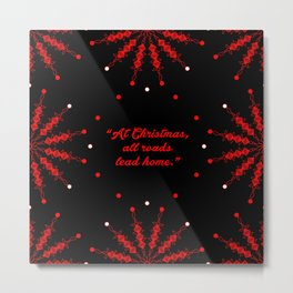 "At christmas...""Marjorie Holmes"" Christmas Quote Metal Print"