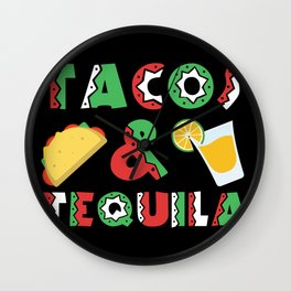 Tacos And Tequila Funny Drinking Mexican Food design Wall Clock