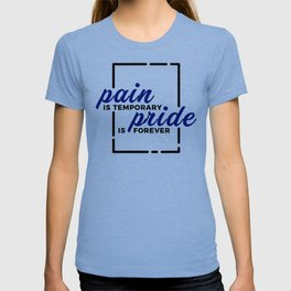 Short Pain Long Gain Pride Forever Winners Victory T-shirt