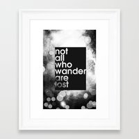 not all who wander Framed Art Prints featuring Not All Who Wander by Bradley Hardwick