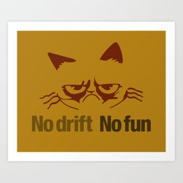 No drift No fun v3 HQvector Art Print