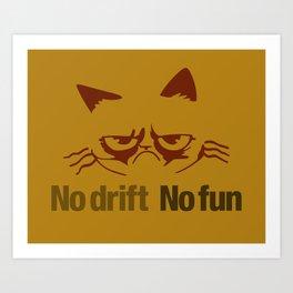 No drift No fun v3 HQvector Art Print