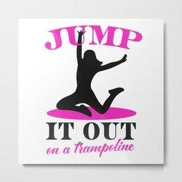 Trampoline Women Jumping Fitness Gift Metal Print