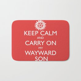 SUPERNATURAL KEEP CALM AND CARRY ON MY WAYWARD SON - White Text Bath Mat