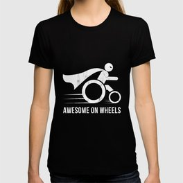 Awesome On Wheels Wheelchair Superhero Funny TShirt T-shirt