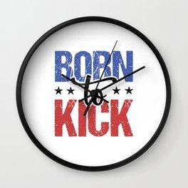 Football Soccer Kicker Born To Kick Gift Idea Wall Clock