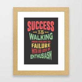 Success Is Walking Framed Art Print