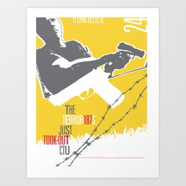 They Took Out CTU - TMD Art Print