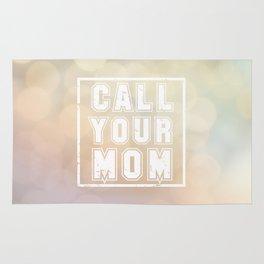 Call Your Mom Rug