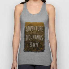 Adventure begins where the mountains meet the sky Unisex Tank Top
