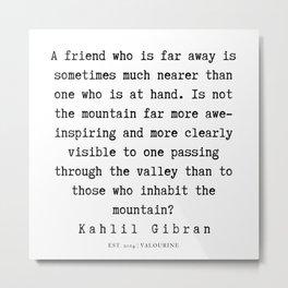 33    | Kahlil Gibran Quotes | 190701 Metal Print