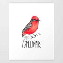 Vermillionaire (Vermilion Flycatcher) Art Print