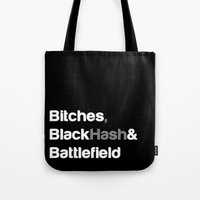 battlefield Tote Bags featuring Bitches, Black Hash & Battlefield by Head Glitch