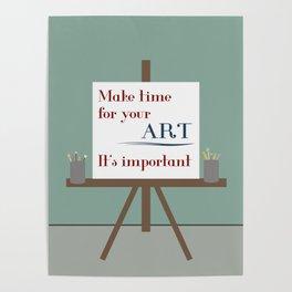 Make Time For Art Poster