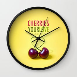 Cheeries Your Love Wall Clock