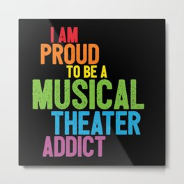 Musical Theater Pride Metal Print