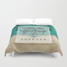 Love Yourself Now & Forever Duvet Cover