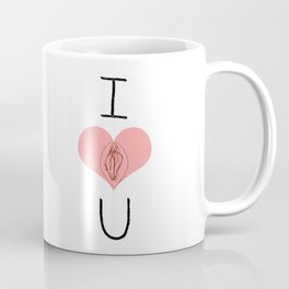 I Heart (Vagina) U Coffee Mug