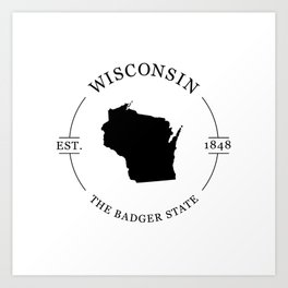 Wisconsin - The Badger State Art Print