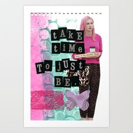 Just Be Art Print