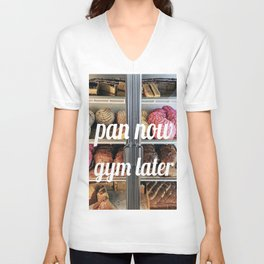 PAN NOW GYM LATER Unisex V-Neck