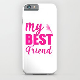 My Best Friend Is A Budgie mag iPhone Case
