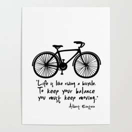 Life is like riding a bicycle... Poster