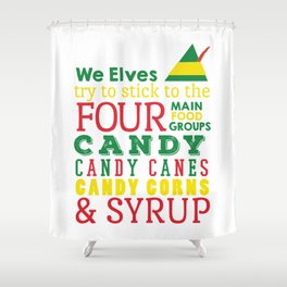 Elves food Groups - Elf the movie Shower Curtain