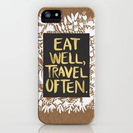 Eat Well, Travel Often (on Kraft) iPhone Case