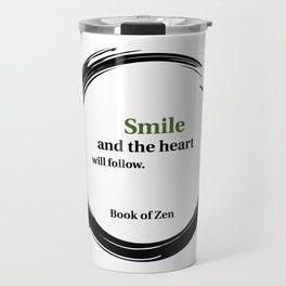 Zen Smile & Heart Quote Travel Mug