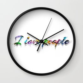 Simple Words To Live By - I Love People Wall Clock