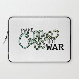 Coffee Not War (Seaside) Laptop Sleeve