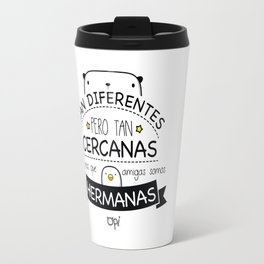 AMIGAS Y HERMANAS Travel Mug