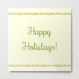 The Holidays Theme I Metal Print