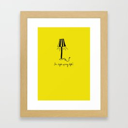 You Light Up My Life!  Framed Art Print