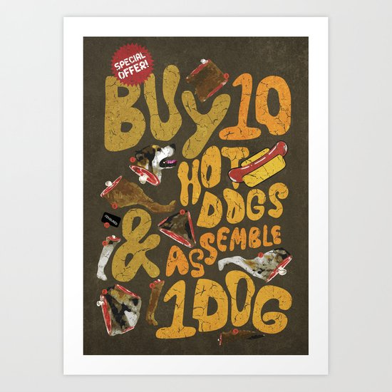 Its a Real Hot-Dog Art Print