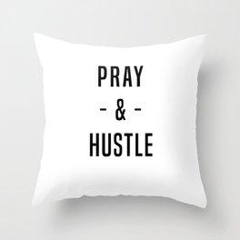 Pray & Hustle 2 Throw Pillow