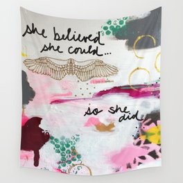 She Believed Wall Tapestry