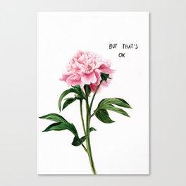 Hard Being A Flower 3 Canvas Print