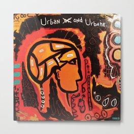 Urban or / and Urbane Metal Print