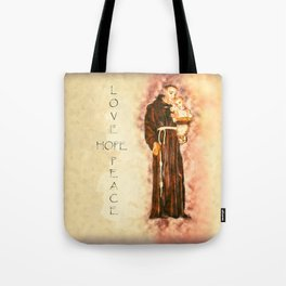 St. Francis Peace, Hope, Love Tote Bag