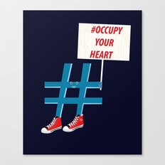 #occupy your heart Canvas Print