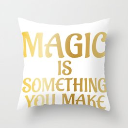 Science Magic Is Something You Make Scientist Throw Pillow