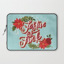 Pretty Sweary Holidays: Festive as Fuck Laptop Sleeve