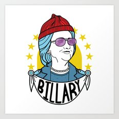 Billary Clinton 2016 Art Print
