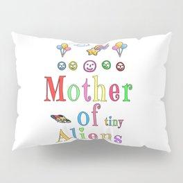 Mother Mothers Day Present Alien Children Gift Pillow Sham