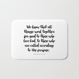 Romans 8:28 - Bible Verse Bath Mat